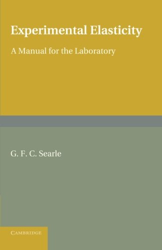 Large book cover: Experimental Elasticity: A Manual for the Laboratory