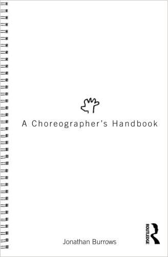 A Choreographer's Handbook