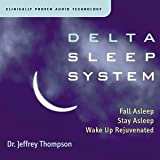 Delta Sleep System ~ Dr. Jeffrey Thompson