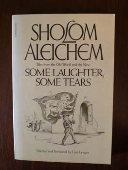 Shalom Aleichem: Some Laughter, Some Tears