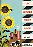 The Summer Noisy Book (0060208554) by Brown, Margaret Wise