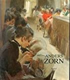 img - for Anders Zorn, 1860-1920: Gemalde, Aquarelle, Zeichnungen, Radierungen (German Edition) book / textbook / text book
