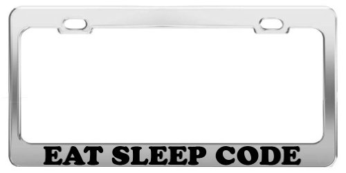 EAT SLEEP CODE License Plate Frame Tag Holder