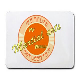 My Martial arts World IT'S MY LIFE GET USED TO IT Mousepad