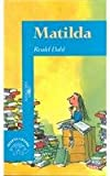Matilda (Spanish Language Edition) (9681903269) by Roald Dahl