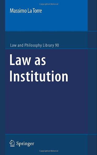 Law as Institution (Law and Philosophy Library)
