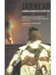 Jarhead : a Marine's chronicle of the Gulf War