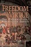 cover of Freedom and Virtue: The Conservative/Libertarian Debate