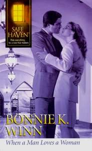 When a Man Loves a Woman (Safe Haven), Bonnie K. Winn