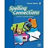 img - for Spelling Connections Teacher's Edition - Level 8 book / textbook / text book