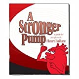 img - for A Stronger Pump: A Guide for People with All Types of Heart Failure book / textbook / text book