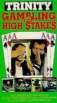 Trinity: Gambling for High Stakes [VHS]