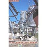 img - for Miralles Tagliabue(Chinese Edition) book / textbook / text book