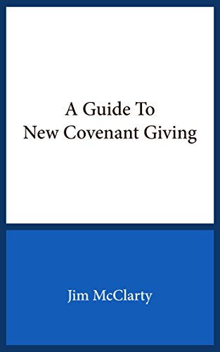 A Guide to New Covenant Giving