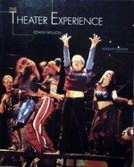 The Theater Experience: With Theater Goer's Guide by Joseph M Boggs
