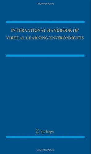 International Handbook Of Virtual Learning Environments (Springer International Handbooks Of Education) (Vol. 1 & 2)