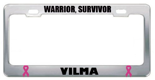 Vilma Warrior Proud Survivor Cancer Ribbon Metal License Plate Frame Tag Border
