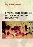 Ritual and Religion in the Making of Humanity (Cambridge Studies in Social and Cultural Anthropology) (0521296900) by Roy A. Rappaport