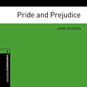 Pride and Prejudice (Adaptation): Oxford Bookworms Library, Stage 6 | [Jane Austen, Clare West (adaptation)]