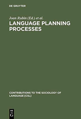 Language Planning Processes (Contributions to the Sociology of Language)