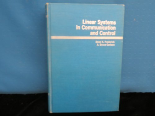 Linear Systems in Communication and Control