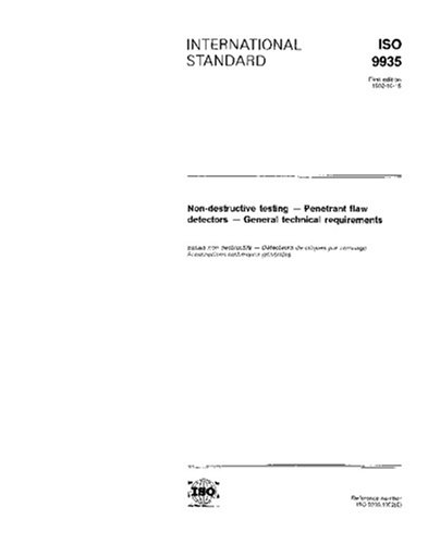 iso-99351992-non-destructive-testing-penetrant-flaw-detectors-general-technical-requirements