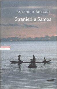 Stranieri a Samoa. Racconti dei Mari del Sud