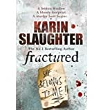Fractured (Will Trent / Atlanta Series) (0099538598) by Slaughter, Karin