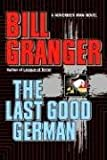 The Last Good German (0446515523) by Granger, Bill