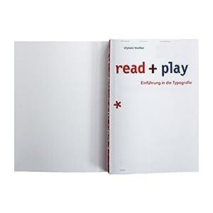 read + play: Einführung in die Typografie: Hintergründe, Grundlagen, Literaturempfehlung