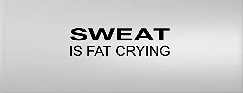 Sweat Is Fat Crying Fitness Workout Gym Motivational Vinyl Wall Decal Sticker Wall Letters