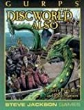 img - for GURPS Discworld Also (Gurps Series: Generic Universal Roleplaying System) book / textbook / text book