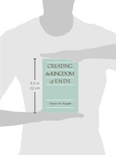 creating the kingdom of ends pdf