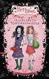 Lucy und Olivia - Allerliebste Vampirschwester: Band 1 - Sienna Mercer