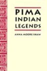 Pima Indian Legends