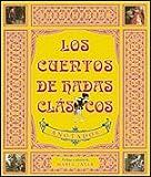 Los Cuentos de Hadas Clasicos (Spanish Edition)