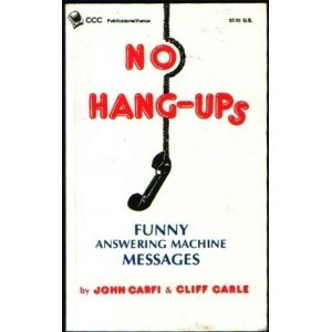 Mon premier blog page 6 no hang ups funny answering machine messages book download m4hsunfo
