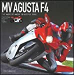 MV Agusta F4: The World's Most Beauti...