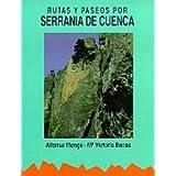 Serrania de Cuenca rutas y paseos