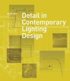 detail-in-contemporary-lighting-design-by-jill-entwistle-2012-hardcover