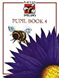 Nelson Spelling: Pupil Book 4