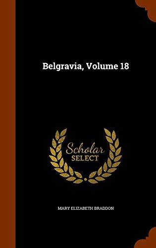 Belgravia, Volume 18