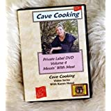Messin' with Meat: Cave Cooking Vol. 4 (DVD)by Karen Hood