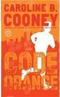 Code Orange-Caroline B. Cooney