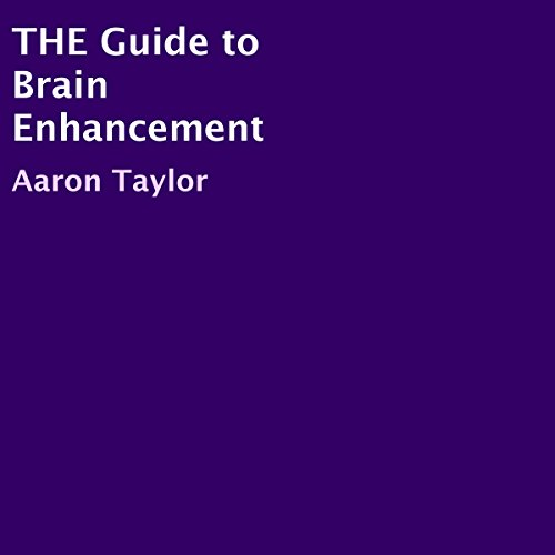 The Guide to Brain Enhancement PDF