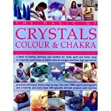 img - for Magic Of Crystals, Colour & Chakra - Book Of Healing, Harmony & Wisdom For Body, Spirit & Home... book / textbook / text book