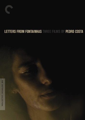 Cover art for  Letters from Fontainhas: Three Films by Pedro Costa