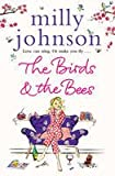 [(The Birds and the Bees)] [Author: Milly Johnson] published on (January, 2011)