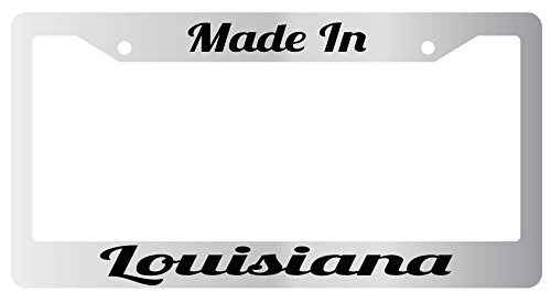 Made In Louisiana High Quality Chrome Plastic License Plate Frame City State (Louisiana License Plate Frame compare prices)