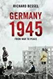 Germany, 1945: From War to Peace